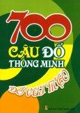 700 Câu Đố Thông Minh - Đố Vui Mẹo