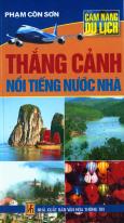 Cẩm Nang Du Lịch - Thắng Cảnh Nổi Tiếng Nước Nhà