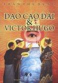 Đạo Cao Đài & Victor Hugo