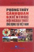 Phong Thủy Cảnh Quan & Kiến Trúc Nội Ngoại Thất Ứng Dụng Tại Việt Nam