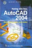 Hướng dẫn học AutoCAD 2004 - Hình ảnh 2 chiều và 3 chiều