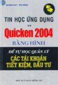 Tin Học Ứng Dụng - Quicken 2004 bằng hình - Để tự học quản lý các tài khoản tiết kiệm, đầu tư