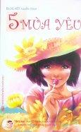 Blog Việt Tuyển Chọn - 5 Mùa Yêu (Tặng CD Audio Book Những Câu Chuyện Hay Nhất Trong Tuyển Tập)
