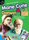 Danh Nhân Thế Giới - Marie Curie & Darwin