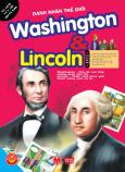 Danh Nhân Thế Giới - Washington & Lincoln