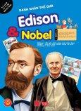 Danh Nhân Thế Giới - Edison & Nobel