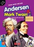 Danh Nhân Văn Hóa - Andersen & Mark Twain