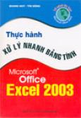 Thực hành xử lý nhanh bảng tính Microsoft Office Excel 2003