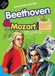 Danh Nhân Thế Giới - Beethoven & Mozart