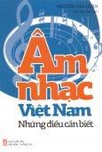 Âm Nhạc Việt Nam - Những Điều Cần Biết