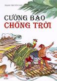 Tranh Truyện Dân Gian Việt Nam - Cường Bạo Chống Trời