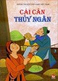 Tranh Truyện Dân Gian Việt Nam - Cái Cân Thủy Ngân