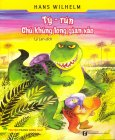 Truyện Tranh Song Ngữ - Tý-rún Chú Khủng Long Gian Xảo
