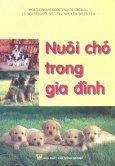 Nuôi Chó Trong Gia Đình
