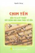 Chim Yến - Đầu Tư & Kỹ Thuật Xây Dựng Nhà Khai Thác Tổ Yến