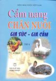 Cẩm Nang Chăn Nuôi Gia Súc - Gia Cầm (Tập 2)