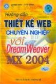Hướng dẫn thiết kế Web chuyên nghiệp với DreamWeaver MX 2004 (2 tập)