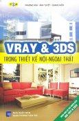 Vray & 3DS Trong Thiết Kế Nội-Ngoại Thất (Dùng Cho Cả Hai Phiên Bản 3DS 2011 & 2012)