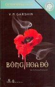 Tủ Sách Tinh Hoa Văn Học - Bông Hoa Đỏ
