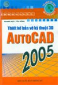 Thiết kế bản vẽ kỹ thuật 3D AutoCAD 2005
