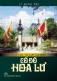 Việt Nam Di Sản Văn Hóa - Cố Đô Hoa Lư