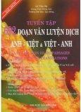 Tuyển Tập 692 Đoạn Văn Luyện Dịch Anh-Việt & Việt-Anh