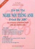 210 Đề Thi Nghe Nói Tiếng Anh Trình Độ ABC