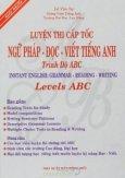 Luyện Thi Cấp Tốc Ngữ Pháp - Đọc - Viết Tiếng Anh Trình độ ABC