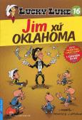Lucky Luke 16 - Jim Xứ Oklahoma