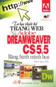 Tự Học Thiết Kế Trang Web Với Adobe Dreamweaver CS5.5 Bằng Hình Minh Họa (Sách Kèm CD)
