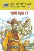 Lịch Sử Việt Nam Bằng Tranh - Tập 4: Thời Nhà Lý