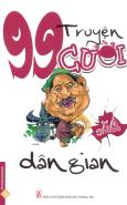 99 Truyện Cười Xả Stress - Dân Gian