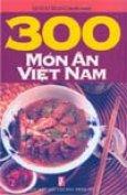 300 món ăn Việt Nam