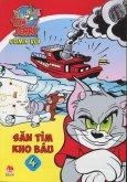 Tom Và Jerry Comic Vui - Tập 4: Săn Tìm Kho Báu