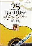 25 Tuyệt Phẩm Guitar Cổ Điển Bất Hủ
