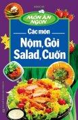 Món Ăn Ngon - Các Món Nộm, Gỏi, Salad, Cuốn