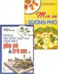 Món Ăn Và Những Bài Thuốc Hay Chữa Bệnh - Bộ 2 Cuốn