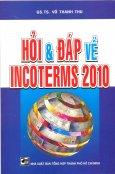 Hỏi & Đáp Về Incoterms 2010