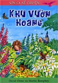 Sơn Ca Kể Chuyện - Khu Vườn Hoang