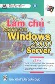 Làm chủ Microsoft Windows 2000 Server - Tập 2