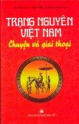 Trạng Nguyên Việt Nam - Chuyện Và Giai Thoại