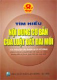 Tìm hiểu nội dung cơ bản của Luật đất đai mới (Có hiệu lực thi hành từ 10-07-2004)