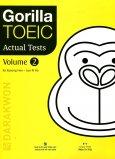 Gorilla TOEIC  Actual Tests - Volume 2 (Kèm 1 MP3 CD)