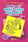 Nhật Ký Nhóc Teen Siêu Ngố - Tập 1