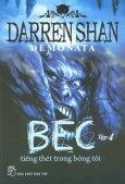 Demonata - Tập 4: Bec Tiếng Thét Trong Chiều Tối