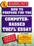 How to Prepare for the Computer-based Toefl Essays - Luyện viết luận cho kỳ thi TOEFL trên máy tính