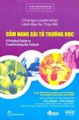 Lãnh Đạo Sự Thay Đổi - Cẩm Nang Cải Tổ Trường Học