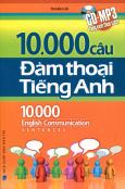 10.000 Câu Đàm Thoại Tiếng Anh (Kèm CD)
