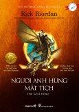 Người Anh Hùng Mất Tích (Tiếp Nối Series Percy Jackson Và Các Vị Thần Trên Đỉnh Olympus)