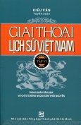 Giai Thoại Lịch Sử Việt Nam - Tập VI